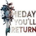 总有一天你会回来中文无限提示完整内购破解版(Someday Youll Return) v1.0