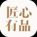 匠心有品app官方手机版 v1.0.0