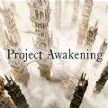Project Awakening手机版